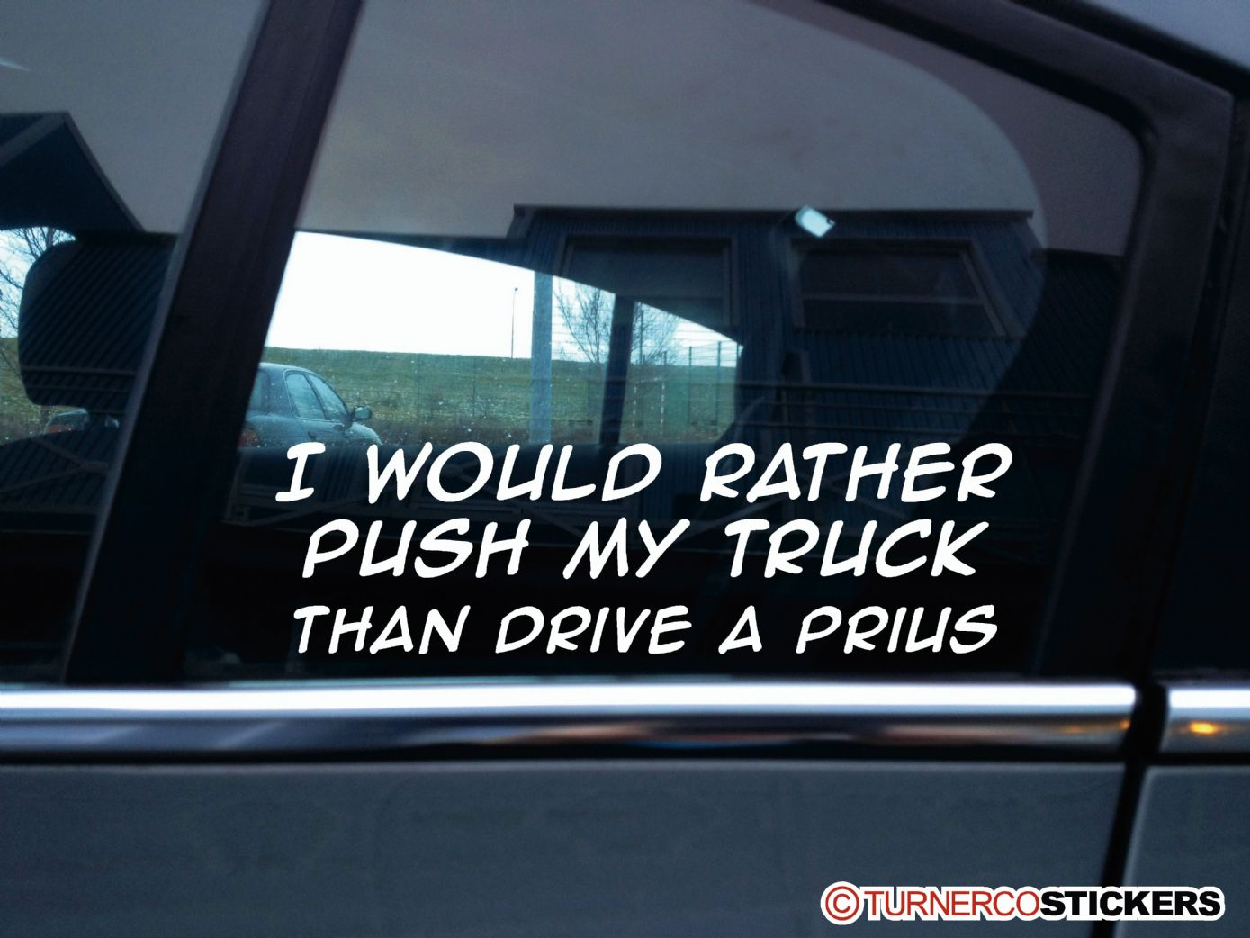 I Would Rather Push My Truck Than Drive A Funny Offroad