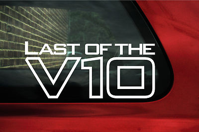 2x Last Of The V10 Stickers Decals For The Bmw E60 M5 E63 M6