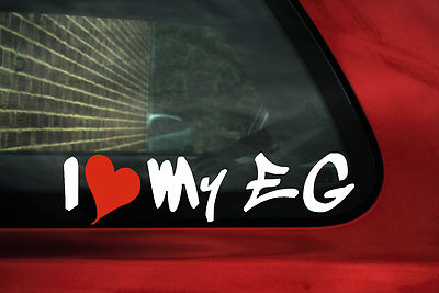 "2 x Aufkleber Sticker ""I Love My EG"" Für Honda Civic EG Si SiR Vtec"