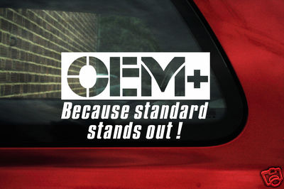 2x Oem Becasue Standard Stands Out Sticker Decal Ideal For Oe Car