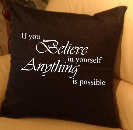 If you believe in yourself, sofa cushions (1)